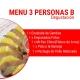 MENÚ 3 PERSONAS (B)